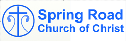 Spring Road Church of Christ